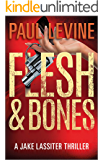 FLESH & BONES (Jake Lassiter Legal Thrillers)