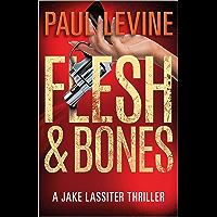 FLESH & BONES (Jake Lassiter Legal Thrillers Book 7) (English Edition)