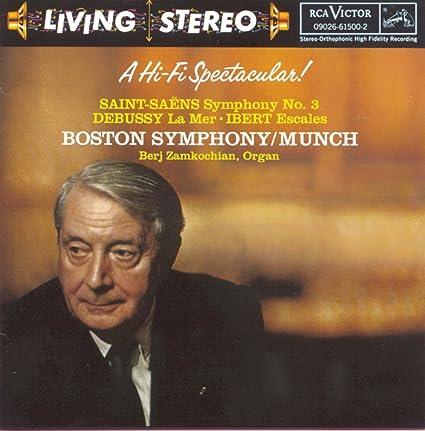 """Saint-Saëns: Symphony No. 3 """"Organ Symphony"""" / Debussy: La Mer / Ibert: Escales (Ports of Call)"""