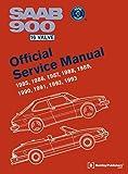 SAAB 900 16 Valve Official Service Manual: 1985, 1986, 1987, 1988, 1989, 1990, 1991, 1992, 1993: Including 1994 Convertible (Workshop Manual)
