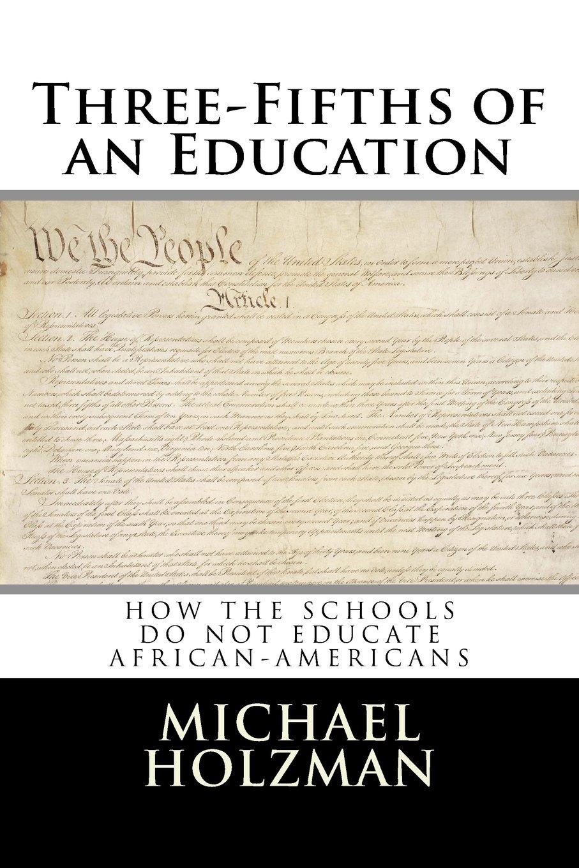 Read Online Three-Fifths of an Education pdf epub