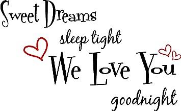 Amazoncom Sweet Dreams Sleep Tight We Love You Good Night Cute