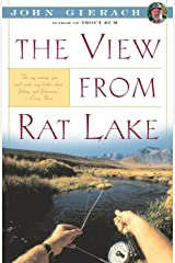 View From Rat Lake (John Gierach's Fly-fishing Library) Kindle Edition