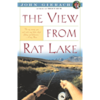 View From Rat Lake (John Gierach's Fly-fishing Library)