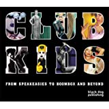 Club Kids: Underground Culture