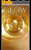 Glow: Book 1