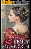 Captives: Hearts Rule Kingdoms (Conquered Hearts Book 3)