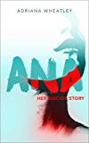 Ana: Her Suicide Story