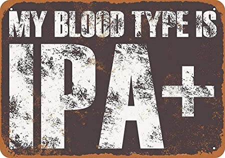 Fluse My Blood Type Is IPA Vintage Metal Art Chic Retro ...