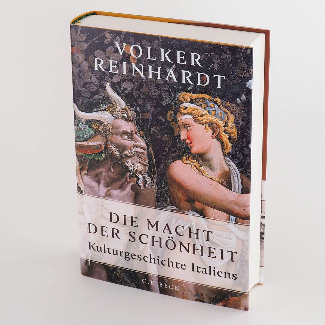 Die Macht der Schönheit: Kulturgeschichte Italiens: Amazon.es: Reinhardt,  Volker: Libros en idiomas extranjeros