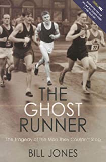 Running For Their Lives: The Extraordinary Story of Britain's Greatest Ever Distance Runners