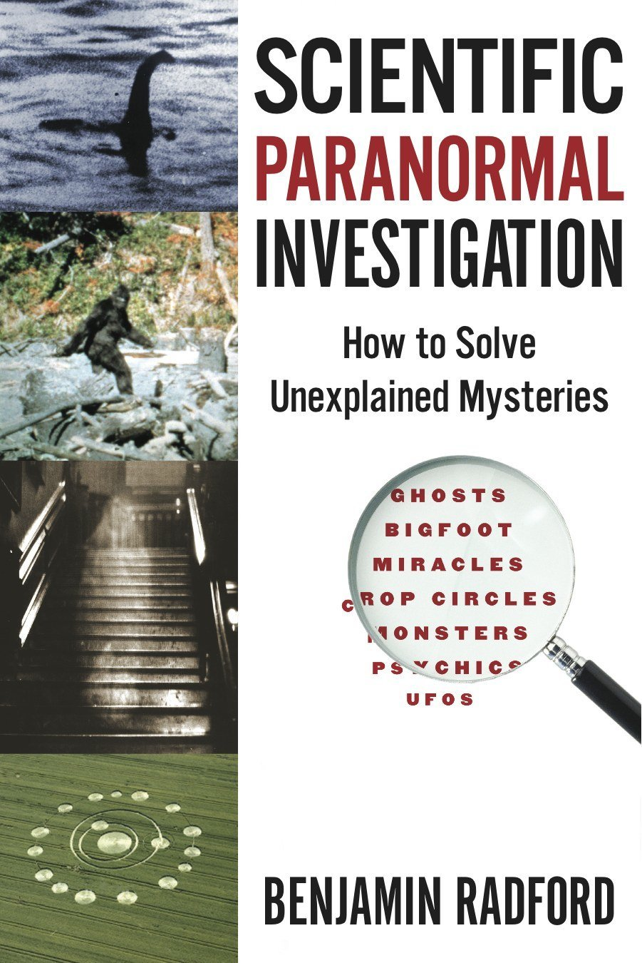 Scientific Paranormal Investigation: How to Solve Unexplained ...