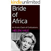 Bride of Africa: An Erotic Clash of Civilizations