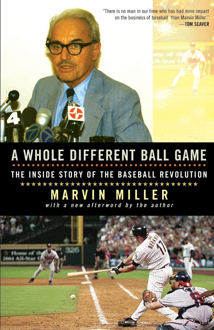 A Whole Different Ball Game: The Inside Story of the Baseball Revolution