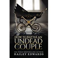 The Epilogues: Part III: How to Rattle an Undead Couple: 9