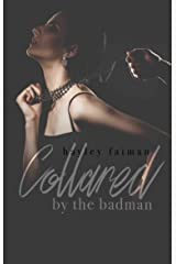 Collared by the Badman (Russian Bratva Book 11) Kindle Edition
