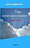 Ritornare in paradiso: Meditazioni in Viareggio