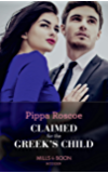 Claimed For The Greek's Child (Mills & Boon Modern) (Conveniently Wed!, Book 2)