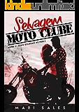 Selvagem Moto Clube (Mulheres no Poder Livro 1)