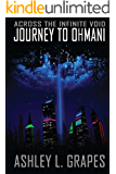 Journey to Ohmani (Across the Infinite Void Book 1)