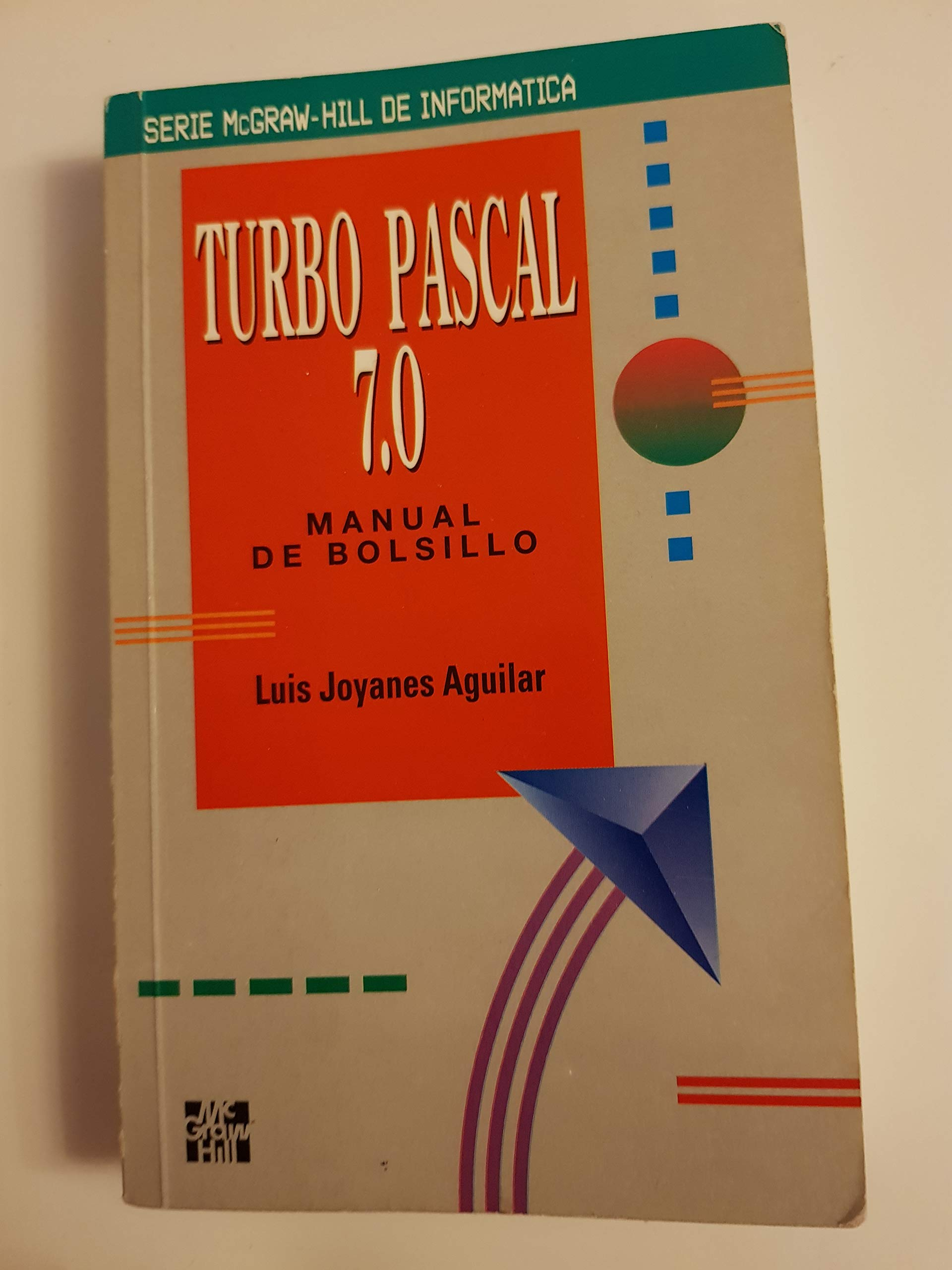 Turbo Pascal 7.0 - Manual de Bolsillo: Amazon.es: Luis Joyanes Aguilar: Libros