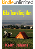 Bike Travelling Man: a life with two motorcycles