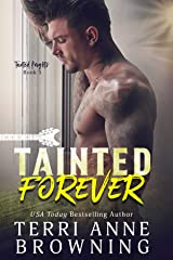 Tainted Forever (Tainted Knights Book 5) Kindle Edition