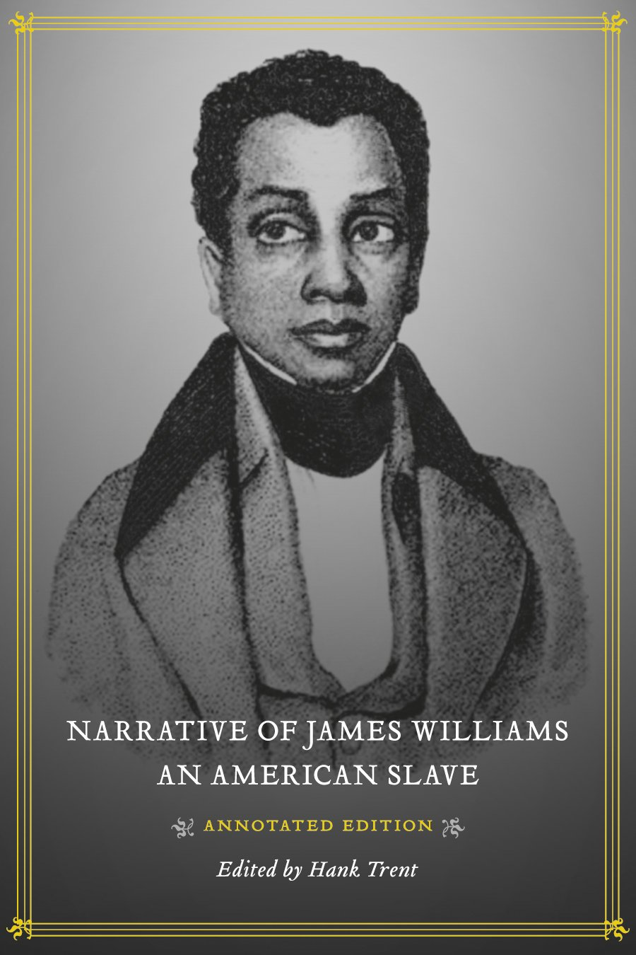 Download Narrative of James Williams, an American Slave: Annotated Edition pdf