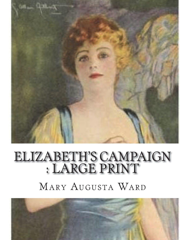 Amazon Elizabeths Campaign Large Print 9781722891299 Mary