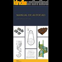 Manual de AutoCAD: 2D y 3D