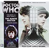 The Auntie Matter (Doctor Who: The Fourth Doctor Adventures)