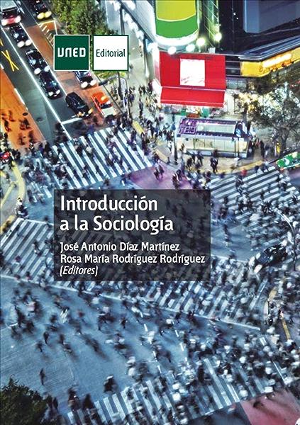 Introducción a la Sociología eBook: José Antonio Díaz Martínez, Rosa M.ª Rodríguez Rodríguez: Amazon.es: Tienda Kindle