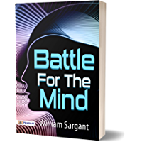 Battle For The Mind (Best Motivational Books for Personal Development (Design Your Life)) (English Edition)