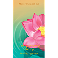 Experiencing Being (The Golden Lotus Sutra on Life) (English Edition)