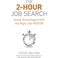 Image for The 2-Hour Job Search: Using Technology to Get the Right Job Faster