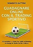 Guadagnare online con il trading sportivo