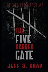 The Five Barred Gate Paperback