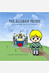 The Allergic Prince: A Customizable Tale of Food Allergies Paperback