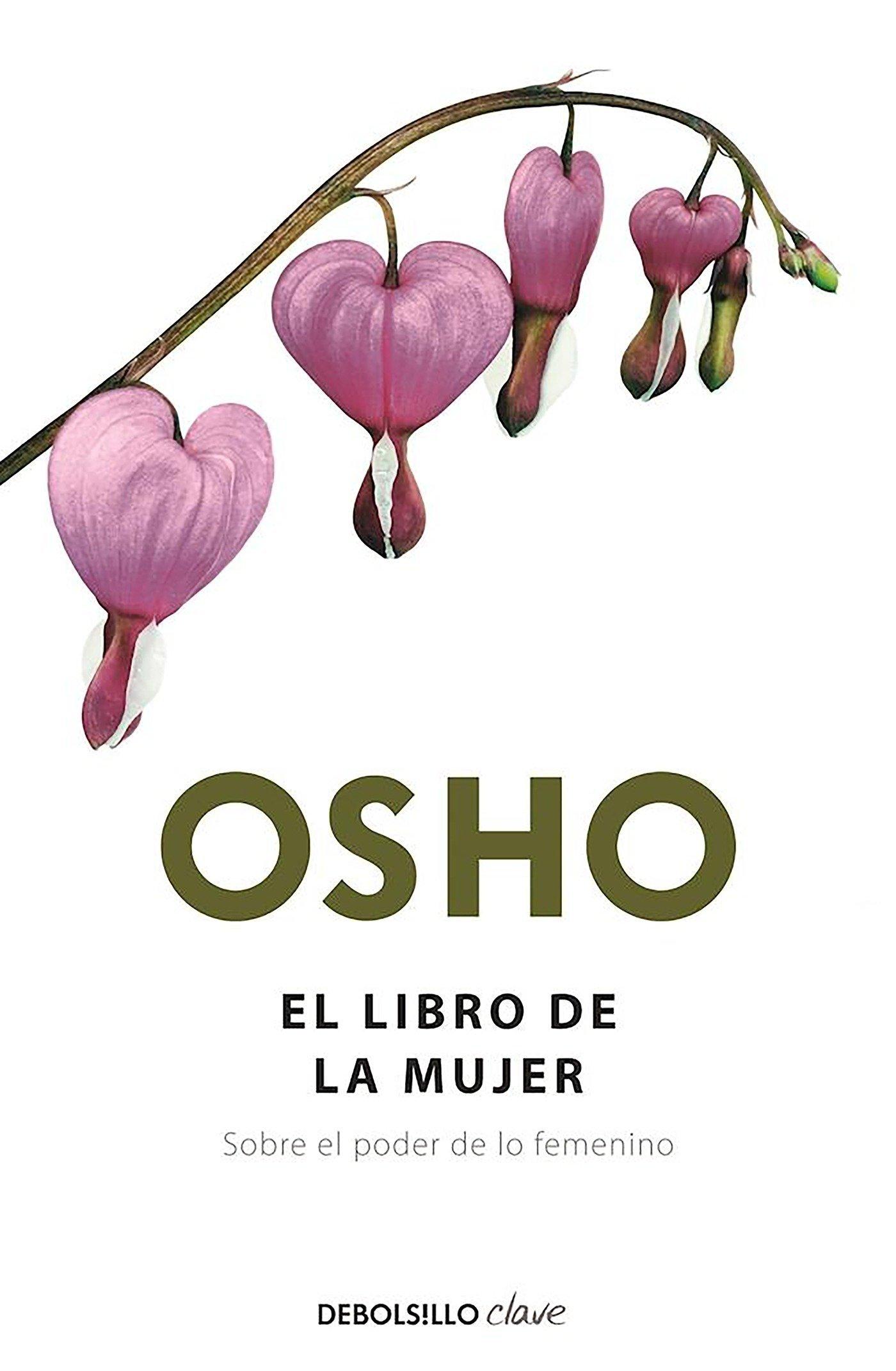 El libro de la mujer: Sobre el poder de lo femenino CLAVE: Amazon.es: Osho: Libros