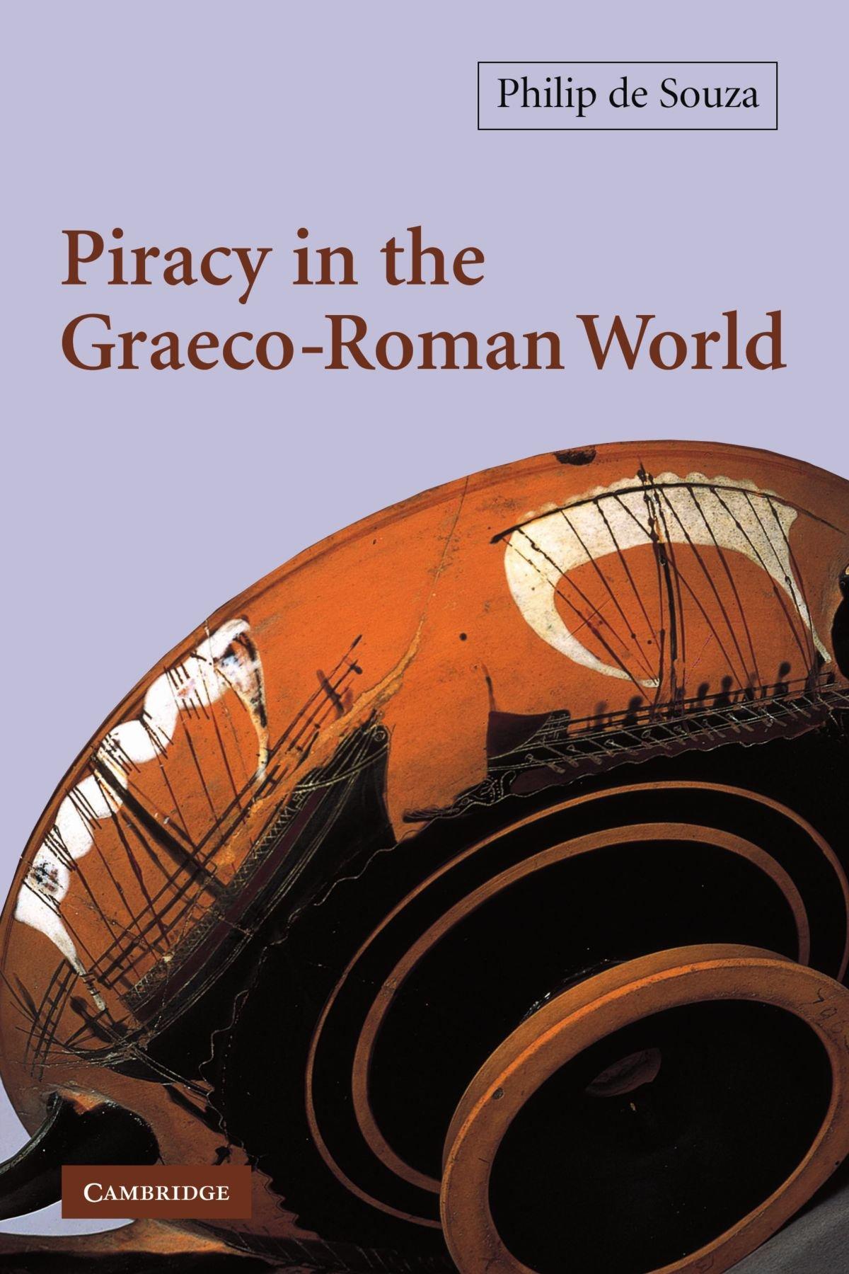 amazon com piracy in the graeco roman world 9780521012409 philip