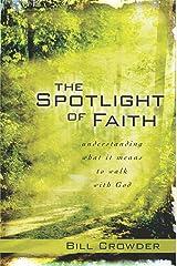 The Spotlight of Faith