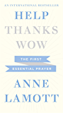 Help: The First Essential Prayer (Help, Thanks, Wow)