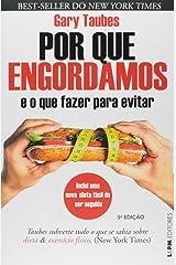 Por Que Engordamos: e O Que Fazer Para Evitar (Em Portugues do Brasil) Paperback