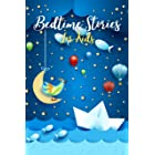 Bedtime Stories For Kids: A Collection of Featuring Magical Creatures Including Unicorns, Dragons, Dinosaurs, and More