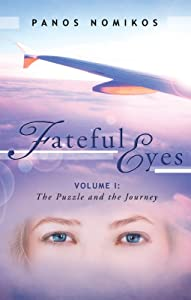 Fateful Eyes: Volume 1: the Puzzle and the Journey