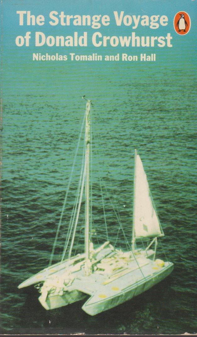 The Strange Voyage of Donald Crowhurst: Amazon.es: Tomalin ...