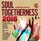 Soul Togetherness 2016 [Import anglais]