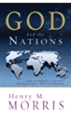 God and the Nations: What the Bible has to say about Civilizations – Past and Present