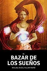 El bazar de los sueños (Cuentos maravillosos nº 3) (Spanish Edition) Kindle Edition