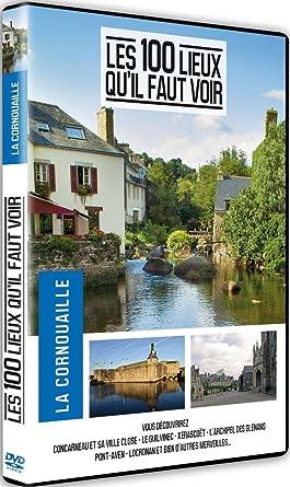 Cornouaille (La) : les 100 lieux qu'il faut voir